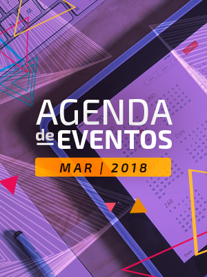 Agenda SOFTEXRECIFE, ASSESPRO e SEPROPE - Março/2018